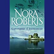 Captivated & Entranced | [Nora Roberts]