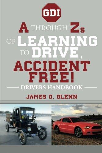 A durch Zs des Lernens zu fahren, unfallfrei!: Treiber Handbuch