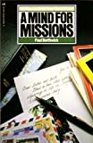 img - for A Mind For Missions: Ten Ways to Build Your World Vision book / textbook / text book