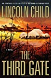 The Third Gate: A Novel (0385531389) by Child, Lincoln