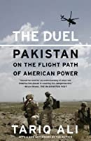 The Duel: Pakistan on the Flight Path of American Power (English Edition)