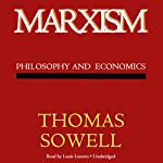 Marxism: Philosophy and Economics | Thomas Sowell