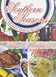 img - for Southern Seasons: With Memory Making Recipes book / textbook / text book