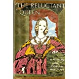 Reluctant Queenby Molly Costain Haycraft