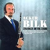 echange, troc Acker Bilk - Stranger On The Shore