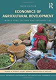 img - for Economics of Agricultural Development: World Food Systems and Resource Use (Routledge Textbooks in Environmental and Agricultural Economics) book / textbook / text book