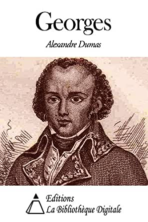 Georges ebook alexandre dumas boutique kindle for Alexandre jardin epub