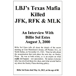 LBJ's Texas Mafia Killed JFK, RFK & MLK