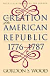 The Creation of the American Republic...