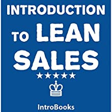 Introduction to Lean Sales Audiobook by  IntroBooks Narrated by Saethon Williams