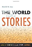 img - for The World Is Made of Stories book / textbook / text book