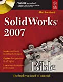 Solid Works 2007 Bible