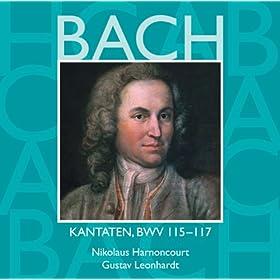 """Cantata No.117 Sei Lob und Ehr dem h�chsten Gut BWV117 : I Chorus - """"Sei Lob und Ehr dem h�chsten Gut"""" [Choir]"""