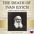 The Death of Ivan Ilyich [Russian Edition] Audiobook by Leo Tolstoy Narrated by Galina Samojlova
