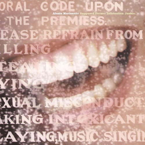 (Alanis Morissette - Supposed Former Infatuation Junkie - Zortam Music
