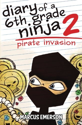 Diary of a 6th Grade Ninja 2: Pirate Invasion