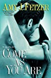 Come as You Are (Dragon One, Book 3) (0758216572) by Fetzer, Amy J.