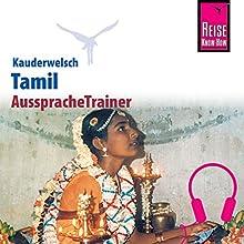 Tamil (Reise Know-How Kauderwelsch AusspracheTrainer) Hörbuch von Horst Schweia, K. Muruganandam, Lakshmi Paramesvaran, Elmar Walljasper Gesprochen von: Ajantha Eesvaran