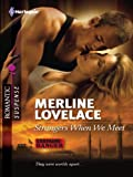 Strangers When We Meet (Harlequin Romantic Suspense)
