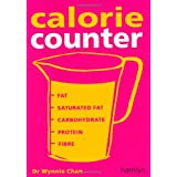 Calorie Counter: Complete nutritional facts for every dietby Dr Wynnie Chan