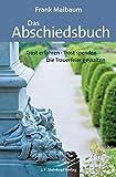 Image de Das Abschiedsbuch: Trost erfahren - Trost spenden - Die Trauerfeier gestalten