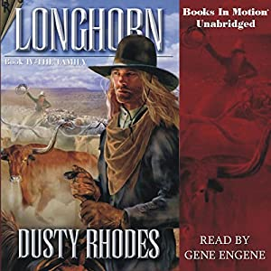 Longhorn IV: The Family Audiobook