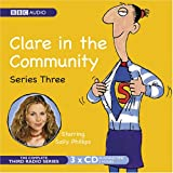 Harry Venning Clare in the Community: Series 3 (BBC Audio)