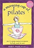 img - for A Morning Cup of Pilates (The Morning Cup series) by Dorman, Marsha (2000) Spiral-bound book / textbook / text book