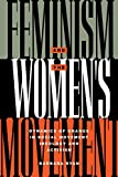 Feminism and the Women's Movement: Dynamics of Change in Social Movement Ideology and Activism (Perspectives on Gender)