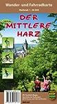 Der mittlere Harz: Wander- und Fahrra...