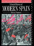 img - for A Social History of Modern Spain (Social History of Europe) book / textbook / text book