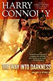The Way Into Darkness: Book Three of The Great Way