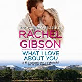 What I Love About You (Truly, Idaho series, Book 3)