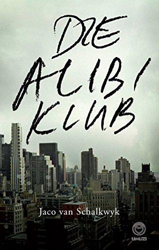 Die Alibi Klub (Afrikaans Edition) PDF