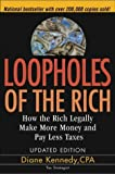Loopholes of the Rich: How the Rich Legally Make More Money and Pay Less Tax