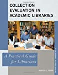 Collection Evaluation in Academic Lib...