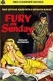 Fury on Sunday & The Agony Column