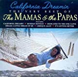 California Dreamin': The Very Best Of The Mamas & The Papas Mamas & The Papas