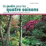 echange, troc Greta Sturdza - Un jardin pour les quatre saisons : Le Vasterival ou l'art de créer des massifs attrayants toute l'année