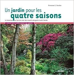 Un jardin pour les quatre saisons le vasterival ou l 39 art for Jardin 4 saisons eckwersheim