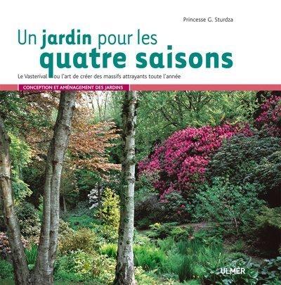 gratuit t l charger un jardin pour les quatre saisons le vasterival ou l 39 art de cr er des. Black Bedroom Furniture Sets. Home Design Ideas