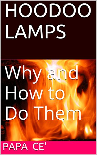 hoodoo-lamps-why-and-how-to-do-them-english-edition