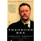 Theodore Rex ~ Edmund Morris