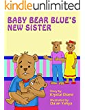 Baby Bear Blue's New Sister!: Two Little Stories