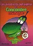 echange, troc  - Les aventure potageres du Du Concombre Masque