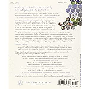 Integral City: Evolutionary Intelligences for the Human Hive