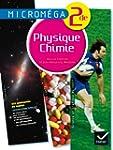 Microm�ga Physique-Chimie 2de �d. 201...