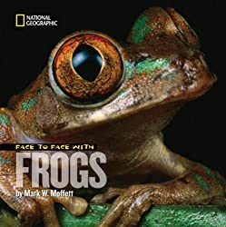Face to Face with Frogs (Face to Face (National Geographic Hardcover)) (Face to Face with Animals)