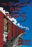Get Fred-X: The Cats of the C.I.A.