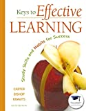img - for Keys to Effective Learning: Study Skills and Habits for Success (6th Edition) book / textbook / text book